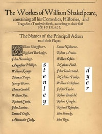 Acting on his theory that if an author's name were coded into the Shakespeare folios it would be on this page, Jones Harris found the surname of Edward Dyer as an acrostic in the last letters of actors' surnames. With hints from Harris, John M. Rollett found a close approximation of the surname of William Stanley.