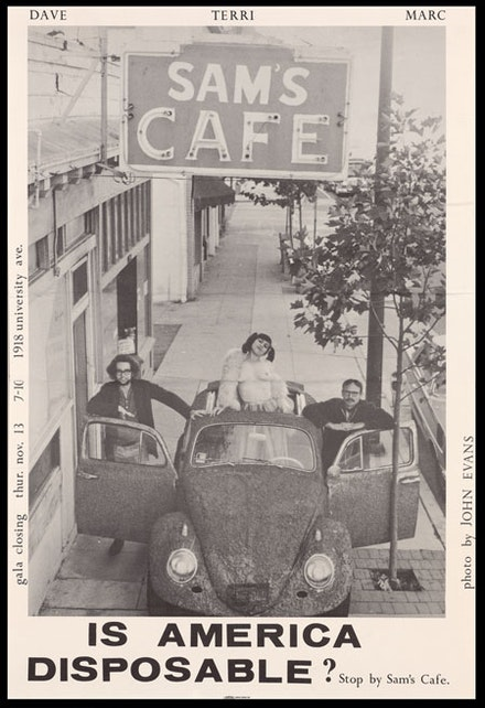 "Sam's Café, ""Terri Keyser, Marc Keyser, and David Shire,<i> Is America Disposable?</i>, 1970. Poster: offset lithography on paper; 30 x 20""."