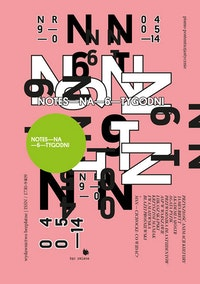 Notes na 6 tygodni (6 Weeks Notebook) magazine, cover, april – May 2014. courtesy Bęc Zmiana Foundation, Warsaw.