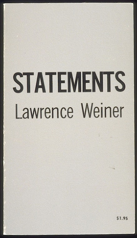 Lawrence Weiner, Statements, 1968.