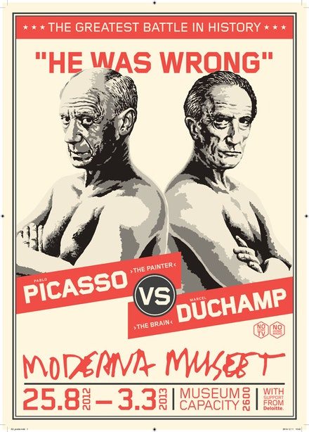 <em>Picasso/Duchamp He was wrong</em>, Moderna Museet in Stockholm, 25 August 2012 – 3 March 2013. Campaign by TBWA Stockholm. © Moderna Museet and TBWA Stockholm.