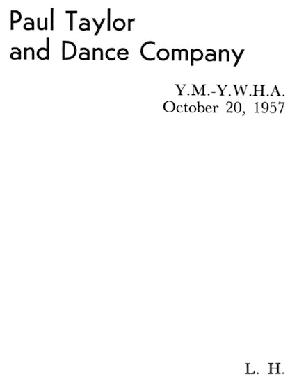 "Louis Horst, ""Paul Taylor and Dance Company Review,"" Dance Observer 24.9 (November 1957), 139."