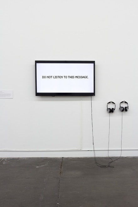 Jimena Sarno, <em>do not listen to this message</em>, 2010, sound and text, 3:05 minutes, courtesy of the artist</em>