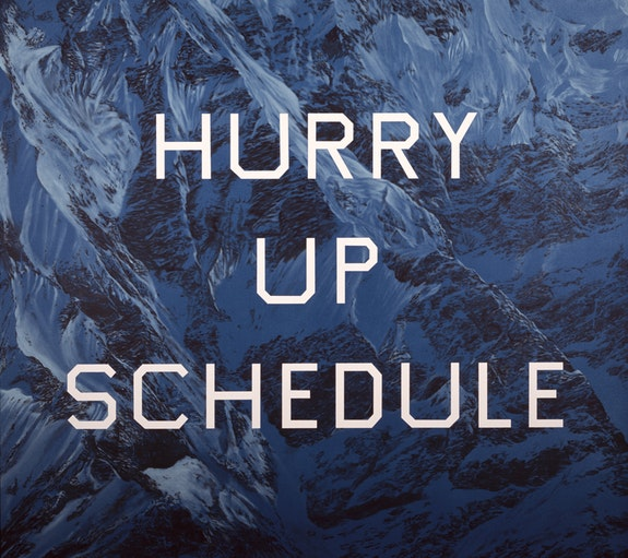 Ed Ruscha, <em>Hurry Up Schedule</em>, 2002. Acrylic on canvas, 54 x 60 inches, © Ed Ruscha.