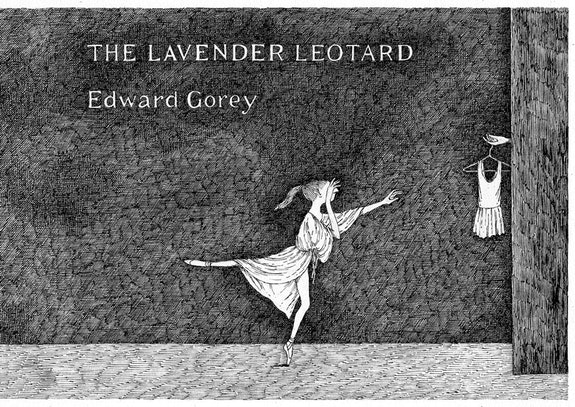 Edward Gorey, <em>The Lavendar Leotard</em>. (Gotham Book Mart, 1973) Used with Permission of Little, Brown and Company