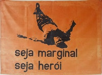 Hélio Oiticica, <em>Be an Outlaw Be a Hero</em> banner, 1968. © César and Claudio Oiticica. Courtesy Projeto Hélio Oiticica, Rio de Janeiro and Galerie Lelong & Co., New York.