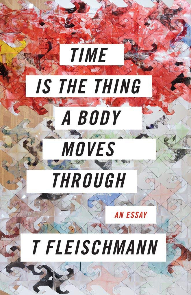 Never Ours to Give: Time Is the Thing a Body Moves Through – The