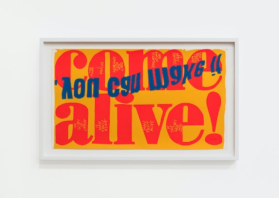 Corita Kent, <em>come alive</em>, 1967. Screenprint, 13 x 23 inches. Courtesy the Corita Art Center, Los Angeles and Andrew Kreps Gallery, New York. Photo: Dawn Blackman.