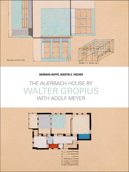 <p><em>The Auerbach House by Walter Groupis with Adolf Meyer</em></p><p>Barbara Happe and Martin S. Fischer</p><p>JOVIS, 2019</p>