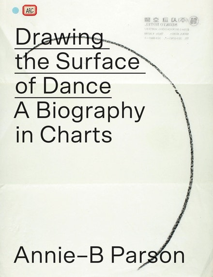 Cover Image, <em>Drawing the Surface of Dance: A Biography in Charts</em>.
