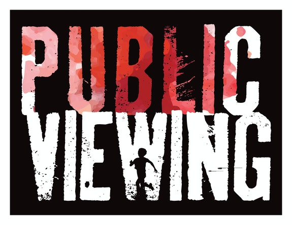 Public Viewing.