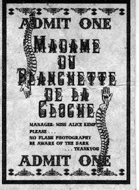One of several ticket stubs found at the entrance to Alice Kemp's <i>Madame du Planchette de la Cloche.</i>