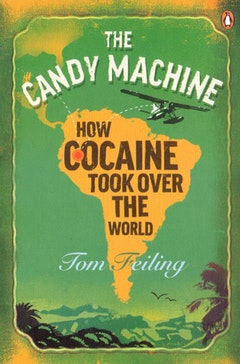 Tom Feiling's <i>The Candy Machine</i>.