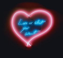 """Tracey Emin, """"Love is What You Want,"""" 2011. Neon (coral pink heart, blue text) 103 x 114 cm. Copyright the artist. Courtesy Tracey Emin."""