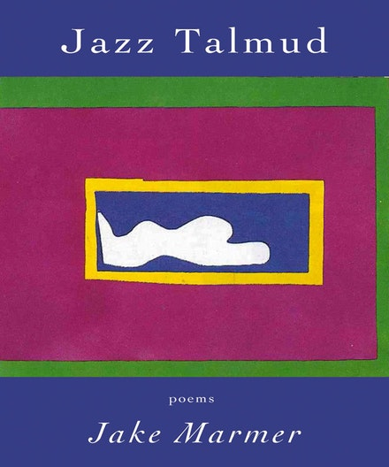 Cover of <em>Jazz Talmud</em> by Jake Marmer. Designed by The Sheep Meadow Press.