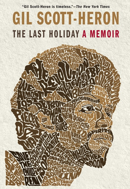 <em>The Last Holiday</em> by Gil Scott-Heron.