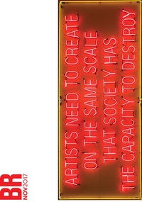Lauren Bon, <em>Artists Need to Create on the Same Scale That Society Has the Capacity to Destroy</em>, 2017. Neon, 6 x 14 1/2 feet. This sign illuminates a quote by Sherrie Rabinowitz in 1984, which connects deeply to the formation of the Metabolic Studio. &copy; 2017, Metabolic Studio LLC.
